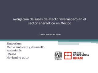Mitigaci n de gases de efecto invernadero en el sector energ tico en M xico   Claudia Sheinbaum Pardo