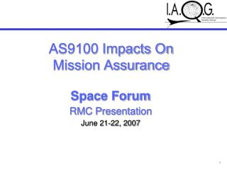 Space Forum  RMC Presentation June 21-22, 2007
