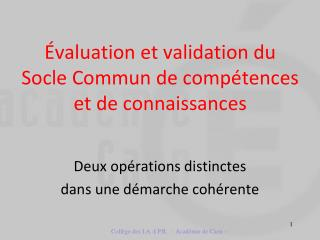 valuation et validation du Socle Commun de comp tences et de connaissances