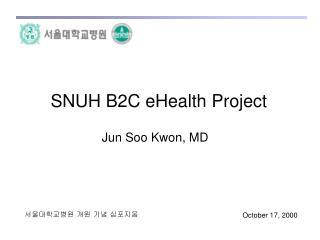 SNUH B2C eHealth Project