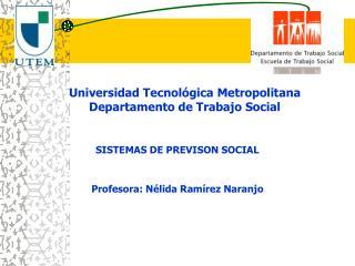 Universidad Tecnol gica Metropolitana Departamento de Trabajo Social