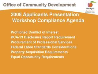 2008 Applicants Presentation  Workshop Compliance Agenda