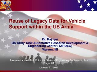 Reuse of Legacy Data for Vehicle Support within the US Army
