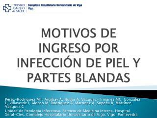 MOTIVOS DE INGRESO POR INFECCI N DE PIEL Y  PARTES BLANDAS