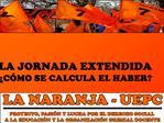 LA JORNADA EXTENDIDA   C MO SE CALCULA EL HABER