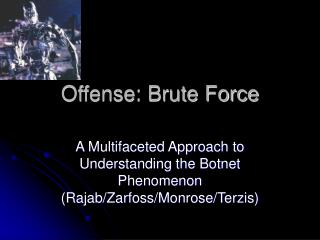 Offense: Brute Force