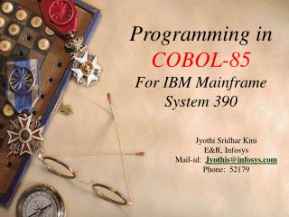 Programming in COBOL-85 For IBM Mainframe System 390
