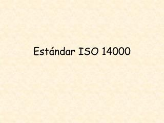 Est ndar ISO 14000