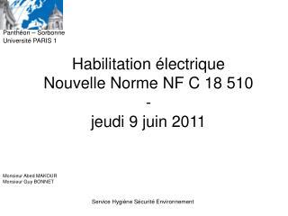 Habilitation  lectrique  Nouvelle Norme NF C 18 510  -  jeudi 9 juin 2011