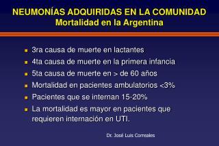 NEUMON AS ADQUIRIDAS EN LA COMUNIDAD Mortalidad en la Argentina