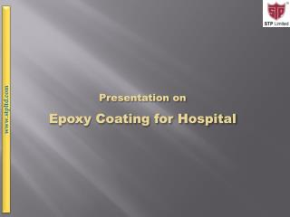 Presentation on Epoxy Coating for Hospital