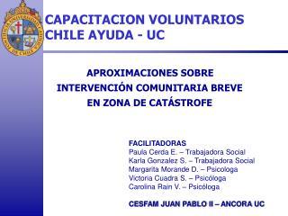 CAPACITACION VOLUNTARIOS CHILE AYUDA - UC
