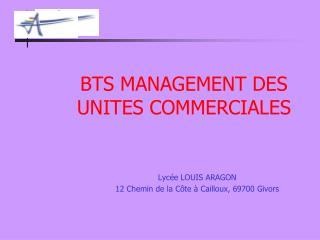 BTS MANAGEMENT DES UNITES COMMERCIALES