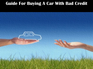 Guide For Buying A Car With Bad Credit