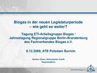 Tagung ETI-Arbeitsgruppe Biogas