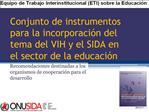 Conjunto de instrumentos para la incorporaci n del tema del VIH y el SIDA en el sector de la educaci n