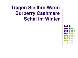 Tragen Sie Ihre Warm Burberry Cashmere Schal im Winter