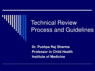 Technical Review Process and Guidelines