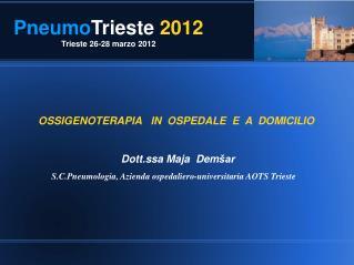 PneumoTrieste 2012 Trieste 26-28 marzo 2012