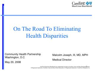 On The Road To Eliminating Health Disparities