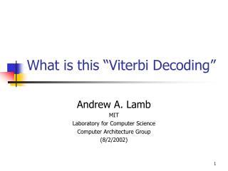 What is this  Viterbi Decoding