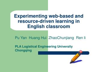 Experimenting web-based and resource-driven learning in English classroom