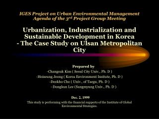 IGES Project on Urban Environmental Management Agenda of the 3rd Project Group Meeting  Urbanization, Industrialization