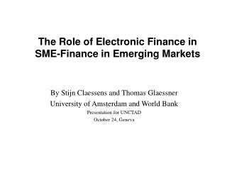 The Role of Electronic Finance in  SME-Finance in Emerging Markets