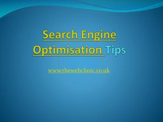 Search Engine Optimisation Tips: The Web Clinic