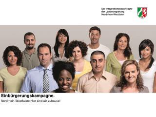 Einb rgerungskampagne.  Nordrhein-Westfalen: Hier sind wir zuhause