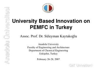 University Based Innovation on PEMFC in Turkey