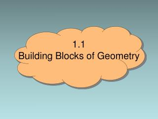 1.1 Building Blocks of Geometry
