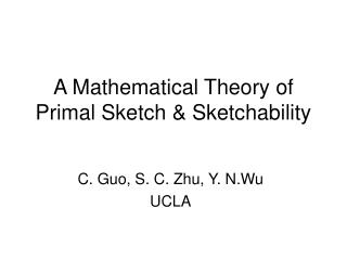 A Mathematical Theory of Primal Sketch  Sketchability