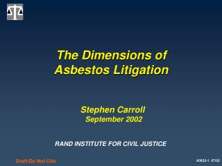 The Dimensions of Asbestos Litigation