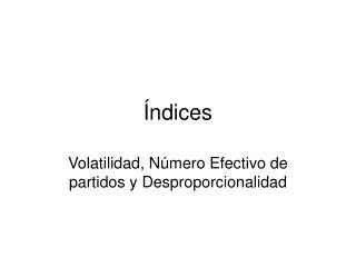 ndices