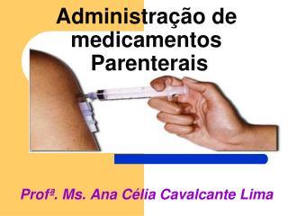 Administra  o de medicamentos  Parenterais