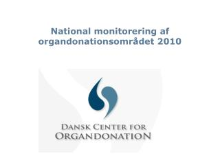 National monitorering af organdonationsomr det 2010