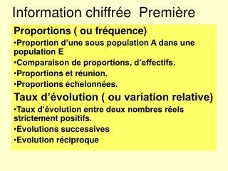 Information chiffr e  Premi re