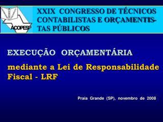 XXIX  CONGRESSO DE T CNICOS CONTABILISTAS E OR AMENTIS-TAS P BLICOS
