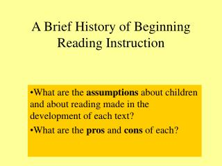 A Brief History of Beginning Reading Instruction
