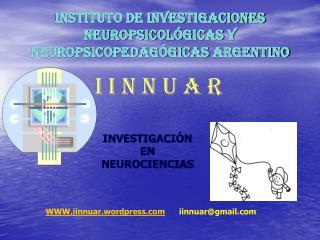 Instituto de Investigaciones Neuropsicol gicas y NeuroPSICOpedag gicas Argentino