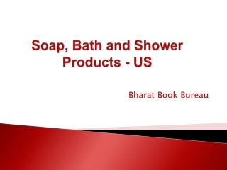 Soap, Bath and Shower Products - US