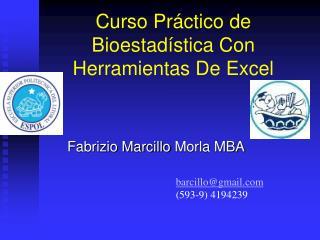 Curso Pr ctico de Bioestad stica Con Herramientas De Excel