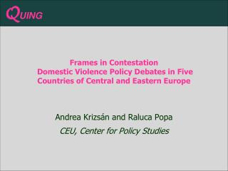 Frames in Contestation  Domestic Violence Policy Debates in Five Countries of Central and Eastern Europe