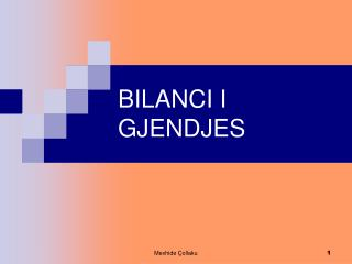 BILANCI I GJENDJES