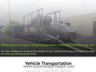 Reliable Vehicle Transportation Services by AutoTransportDep