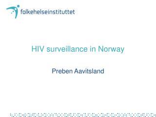 HIV surveillance in Norway