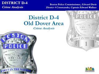 DISTRICT D-4    Crime Analysis