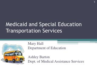 Medicaid and Special Education Transportation Services