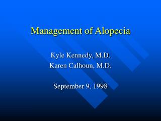 Management of Alopecia